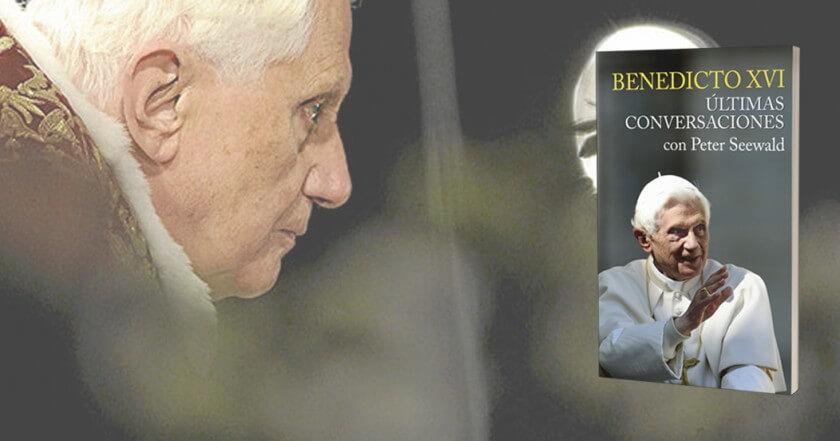 Benedicto XVI rompe su silencio en el libro Últimas conversaciones con Peter Seewald