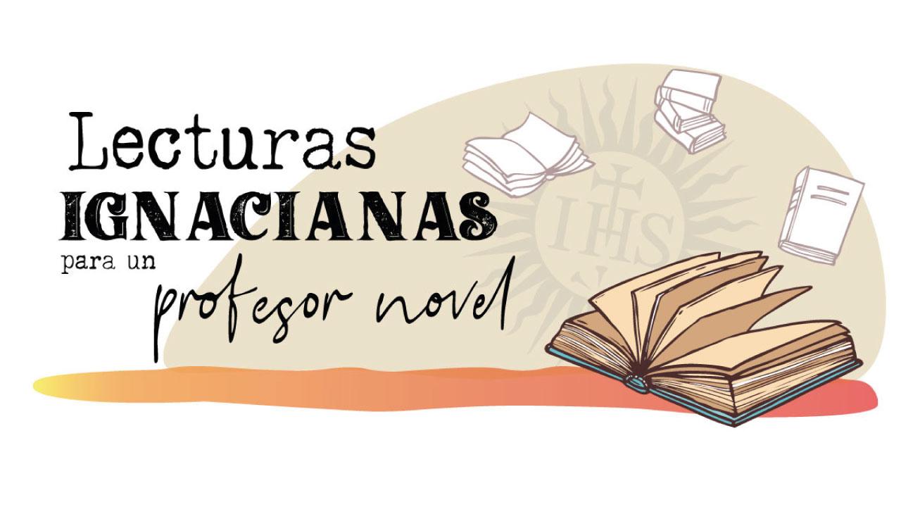 Lecturas ignacianas para un profesor novel